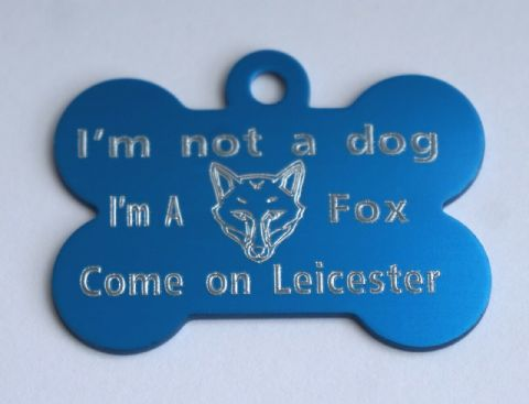 FOOTBALL DOG TAG PERSONALISED BONE SHAPED LEICESTER TAG I'M NOT A DOG I'M A FOX